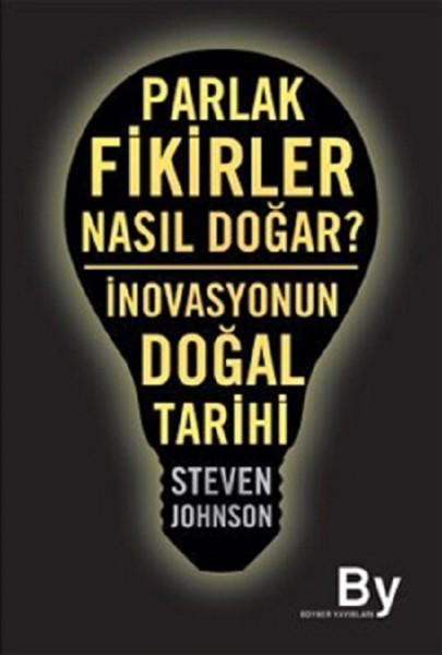 1. Parlak Fikirler Nasıl Doğar – Steven Johnson